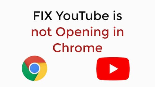 Fix YouTube Not Working On Chrome