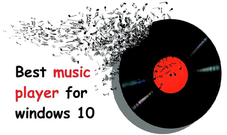 Best Music Player For Windows 10