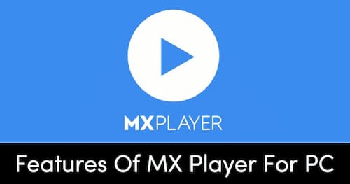 mx-video-player-for-pc-free-download