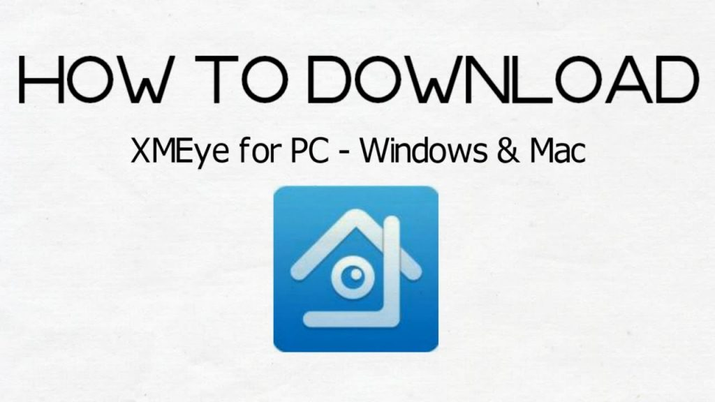 Xmeye For PC Free Download