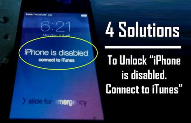 "Fix ""iPhone is Disabled Connect to iTunes"" Error"